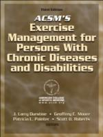 Exercise  Management for Persons with Chronic Diseases and  Disabilities